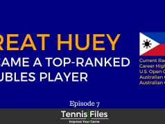 TFP 007: How Treat Huey Became a Top-Ranked Doubles Player