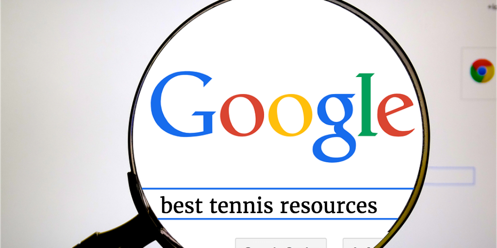 Best Tennis Resources