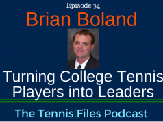 TFP 034: Brian Boland—Turning College Tennis Players into Leaders