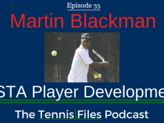 TFP 035: Martin Blackman USTA Player Development