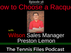 TFP 038: How to Choose a Racquet with Wilson Sales Manager Preston Lemon