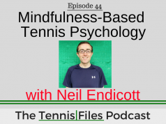 TFP 044: Mindfulness-Based Tennis Psychology with Neil Endicott
