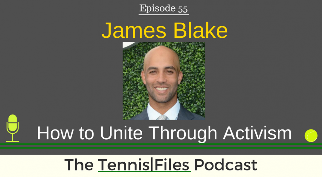 TFP 055: James Blake — How to Unite Through Activism