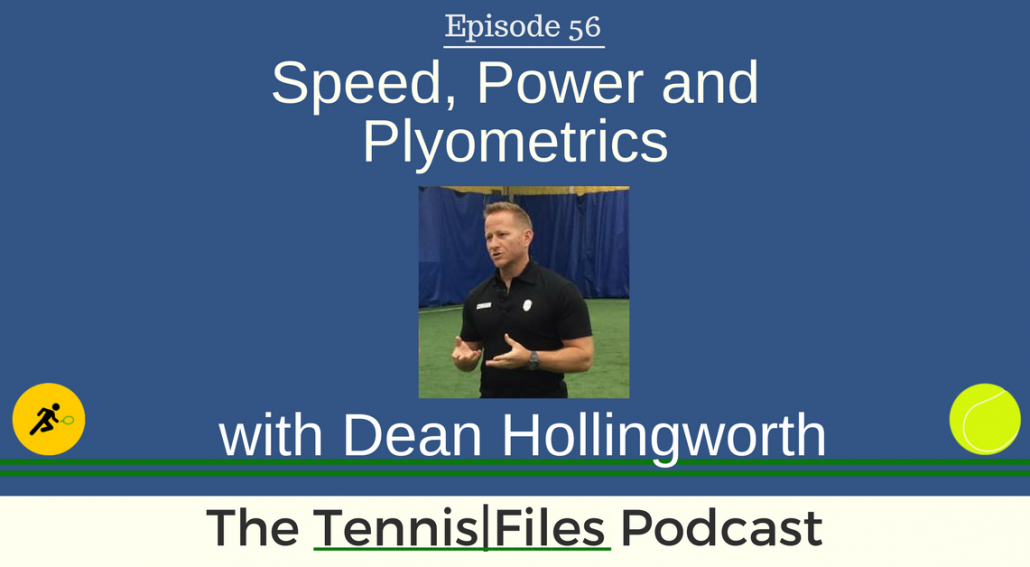 TFP 056: Speed, Power, and Plyometrics with Dean Hollingworth