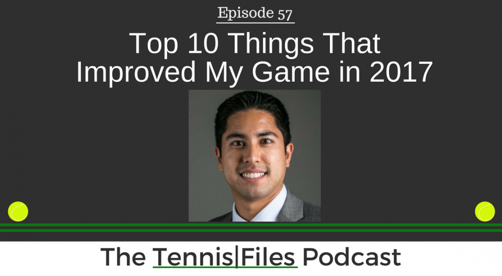 TFP 057: Top 10 Things That Improved My Game in 2017