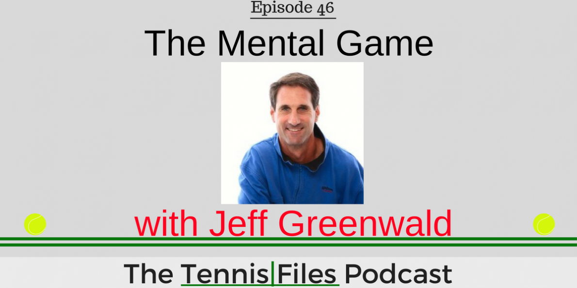 TFP 046: The Mental Game with Jeff Greenwald