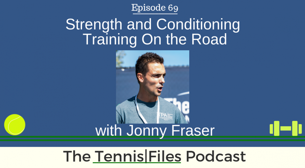 TFP 069: Strength and Conditioning Training On the Road with Jonny Fraser