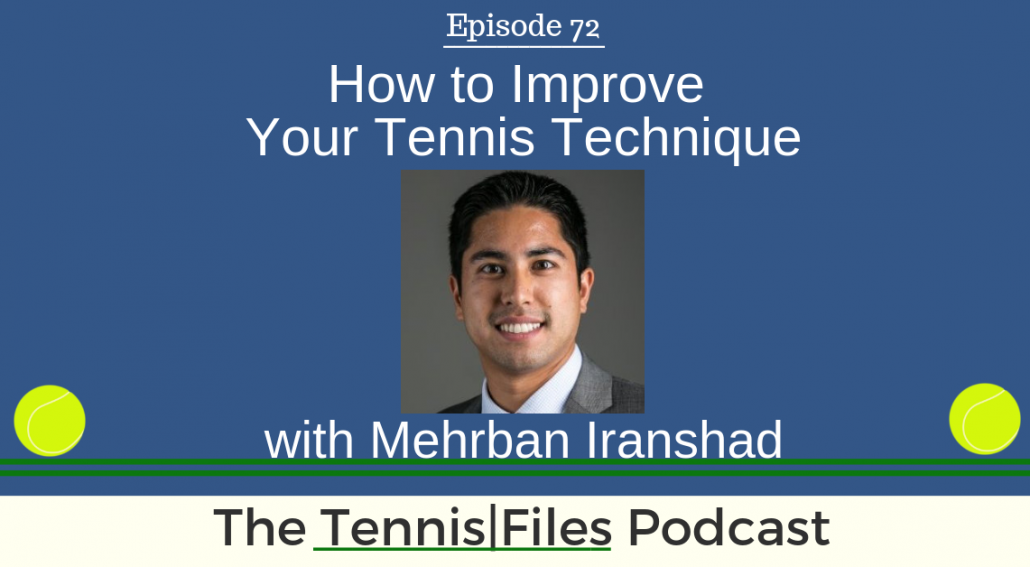 TFP 072: How to Improve Your Tennis Technique