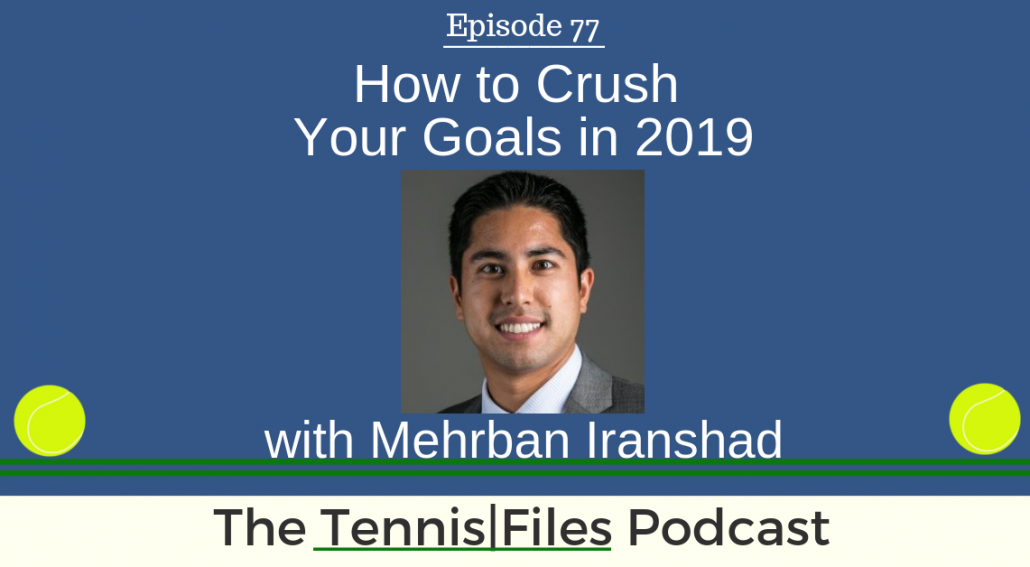 TFP 077: How to Crush Your Goals in 2019