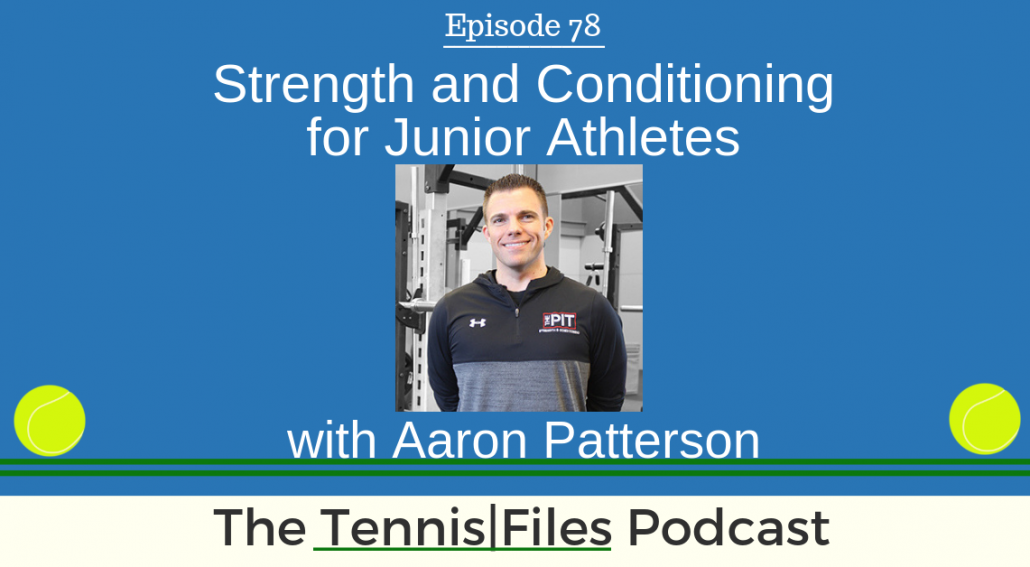 TFP 078: Strength and Conditioning for Junior Athletes with Aaron Patterson