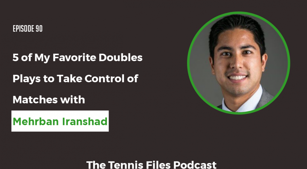 TFP090: 5 of My Favorite Doubles Plays to Take Control of Matches
