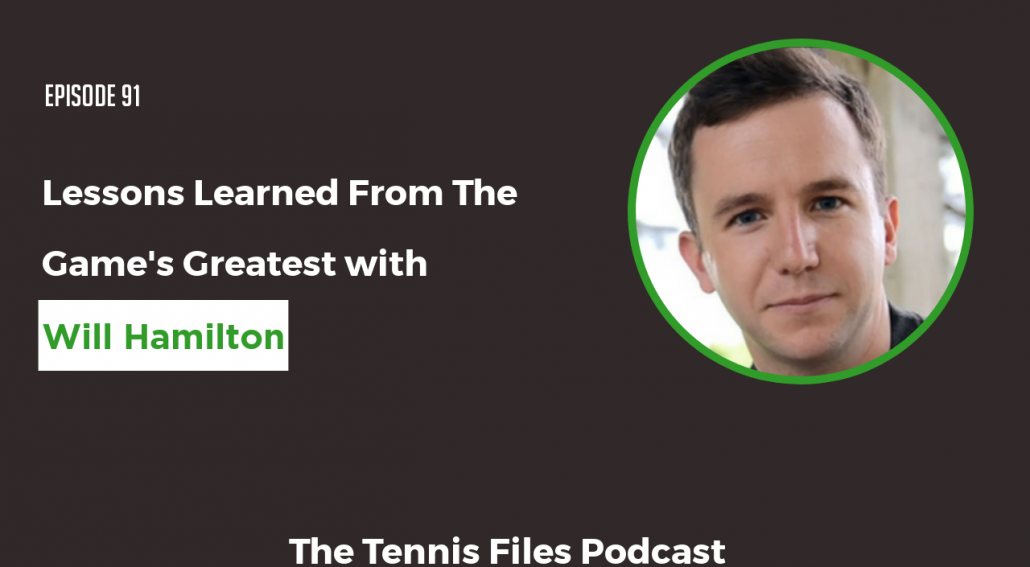 TFP 091: Will Hamilton - Lessons Learned From The Game's Greatest
