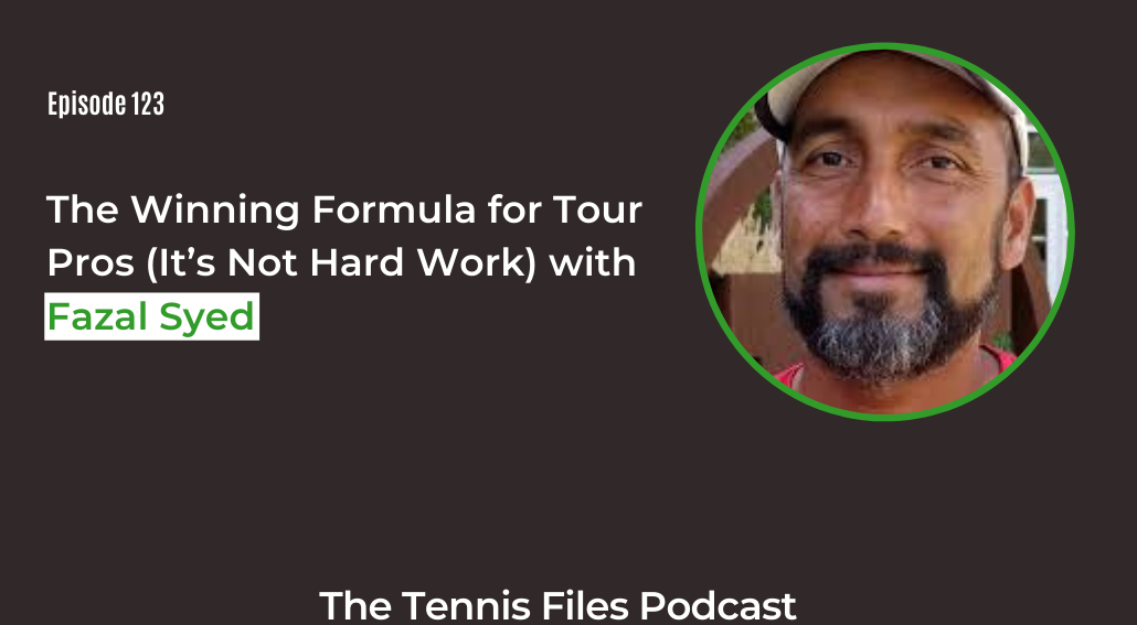 FB TFP 123_ The Winning Formula for Tour Pros (It's Not Hard Work) with Fazal Syed