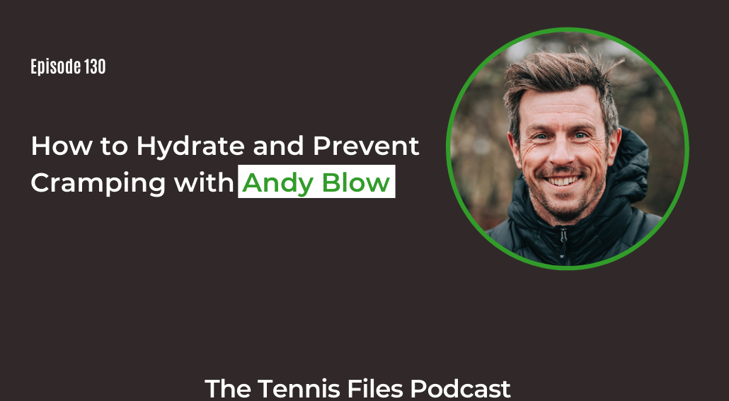FB TFP 130_How to Hydrate and Prevent Cramping with Andy Blow