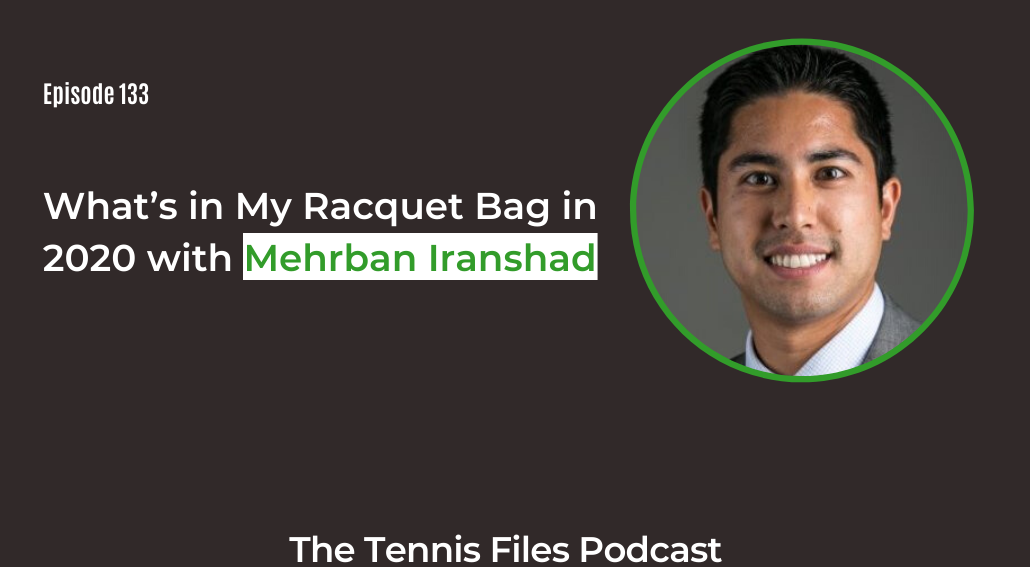 FB TFP 133_What's in My Racquet Bag in 2020 with Mehrban Iranshad