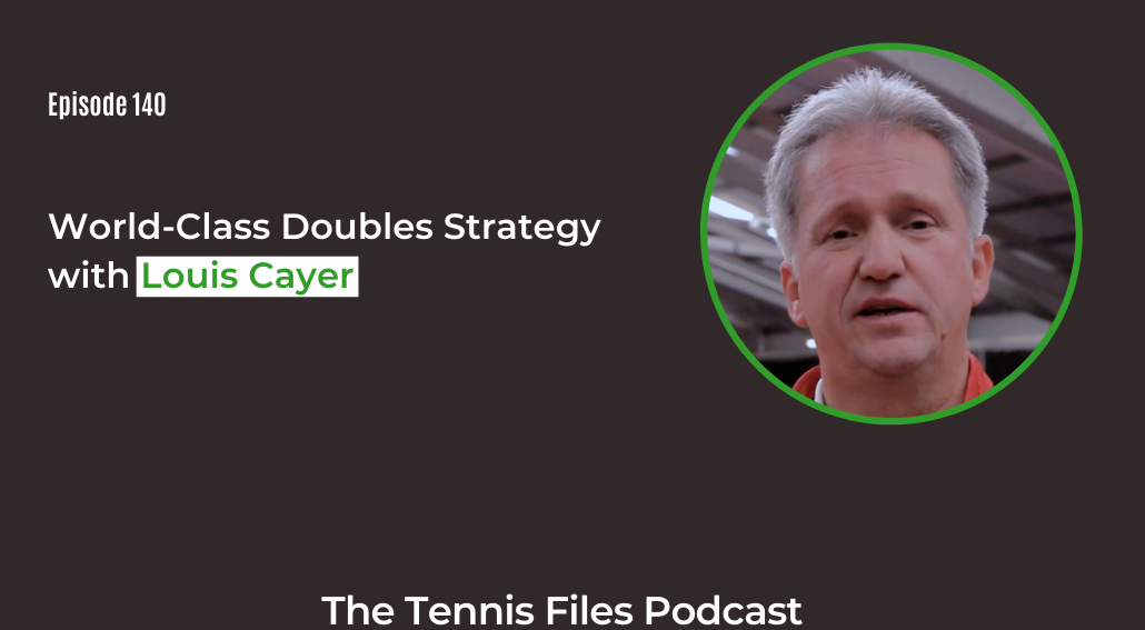 FB TFP 140_ World-Class Doubles Strategy with Louis Cayer