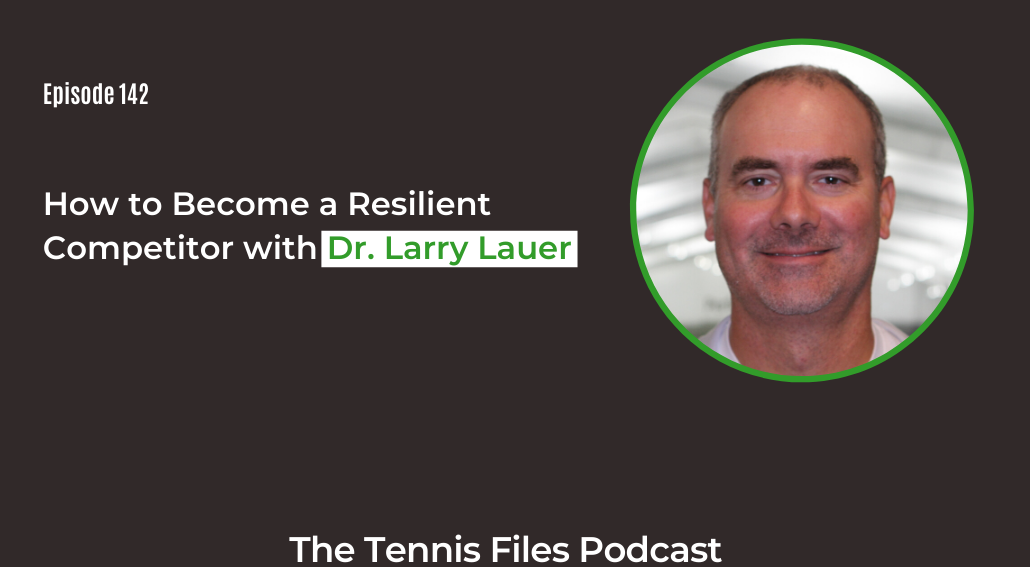FB TFP 142_ How to Become a Resilient Competitor with Dr. Larry Lauer