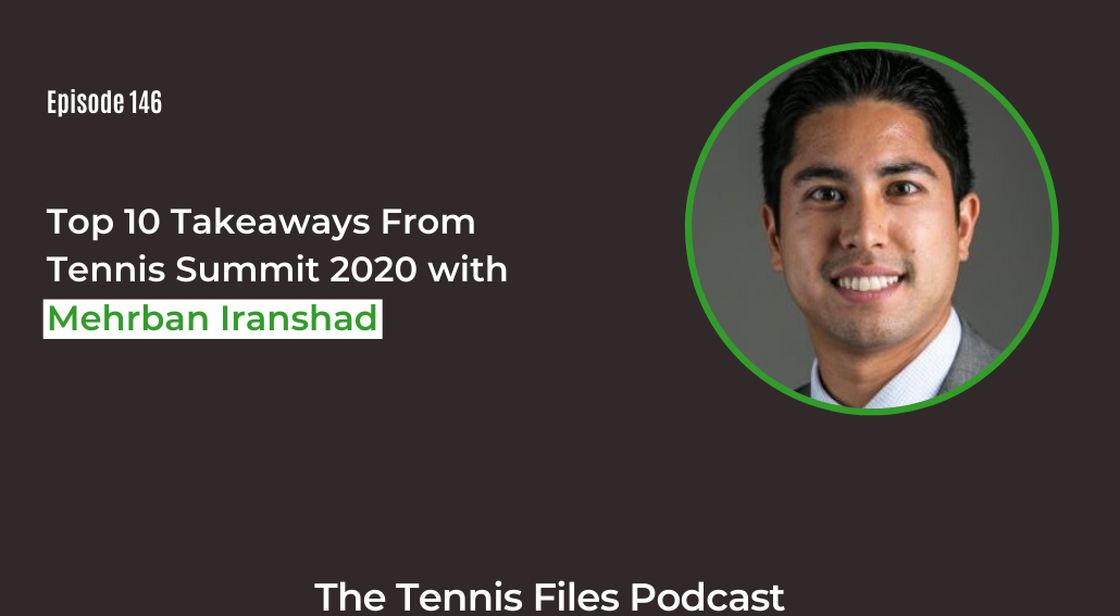 FB TFP 146_ Top 10 Takeaways From Tennis Summit 2020