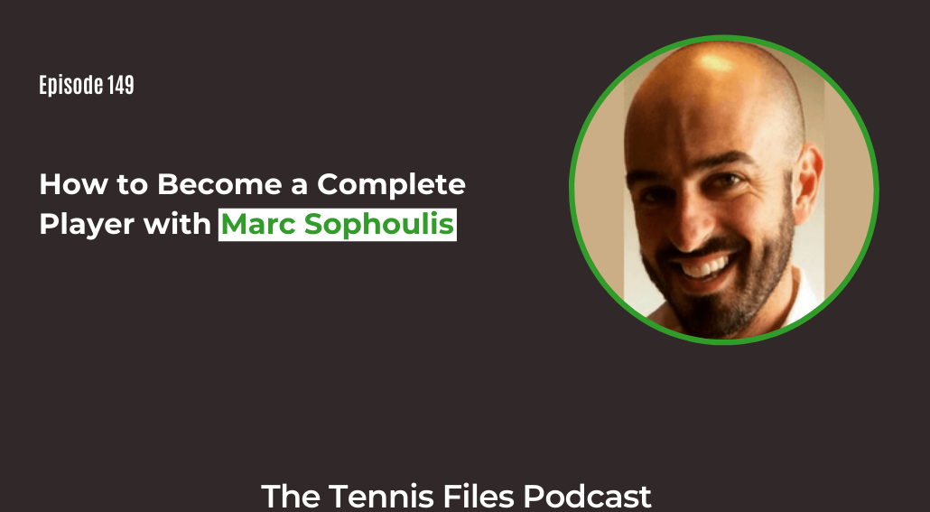 FB TFP 149_ How to Become a Complete Player with Marc Sophoulis