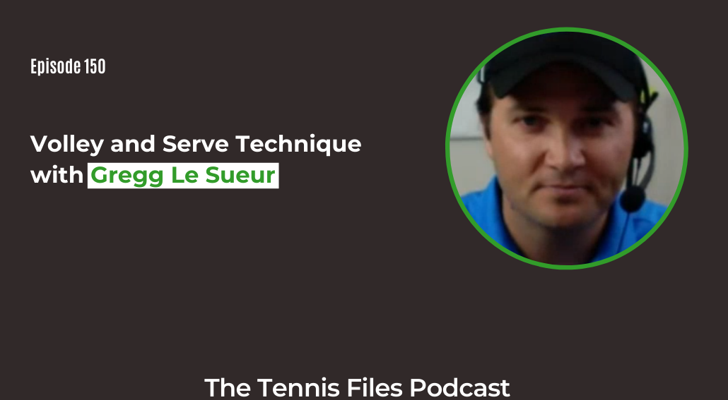 FB TFP 150_ Volley and Serve Technique with Gregg Le Sueur