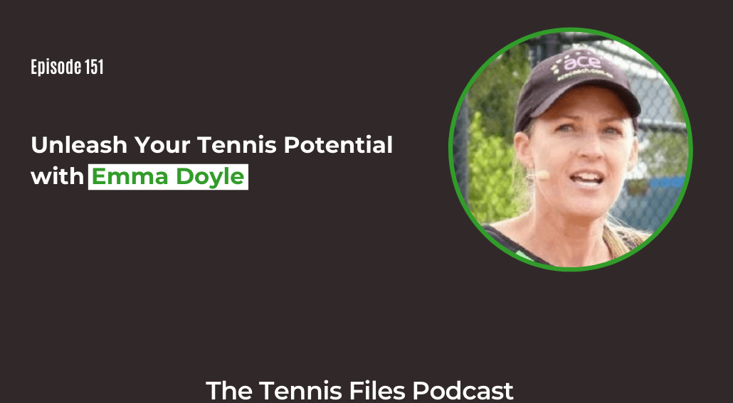 FB TFP 151_ Unleash Your Tennis Potential with Emma Doyle