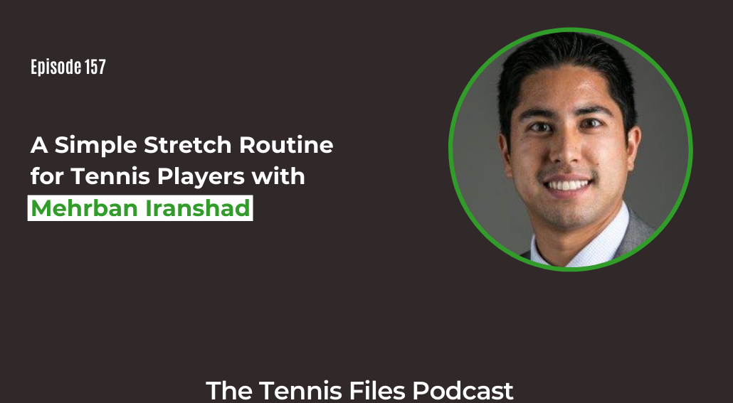 FB TFP 157_ A Simple Stretch Routine for Tennis Players with Mehrban Iranshad
