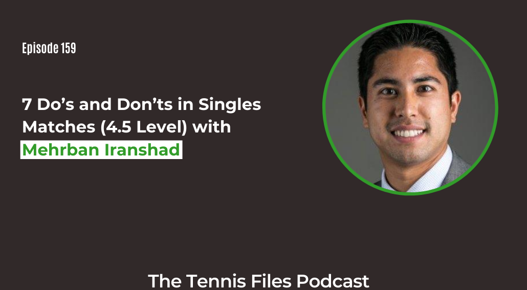 FB TFP 159_ 7 Do's and Don'ts in Singles Matches (4.5 Level)