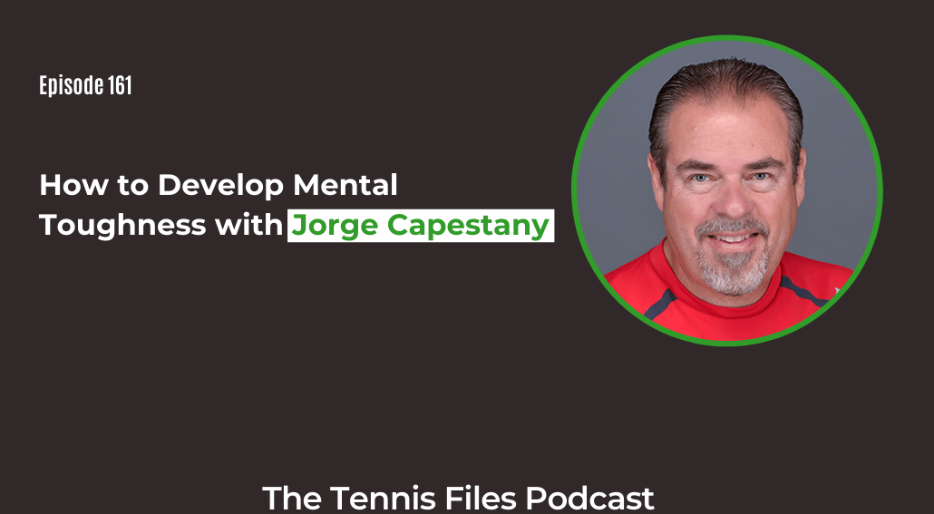 FB TFP 161_ How to Develop Mental Toughness with Jorge Capestany