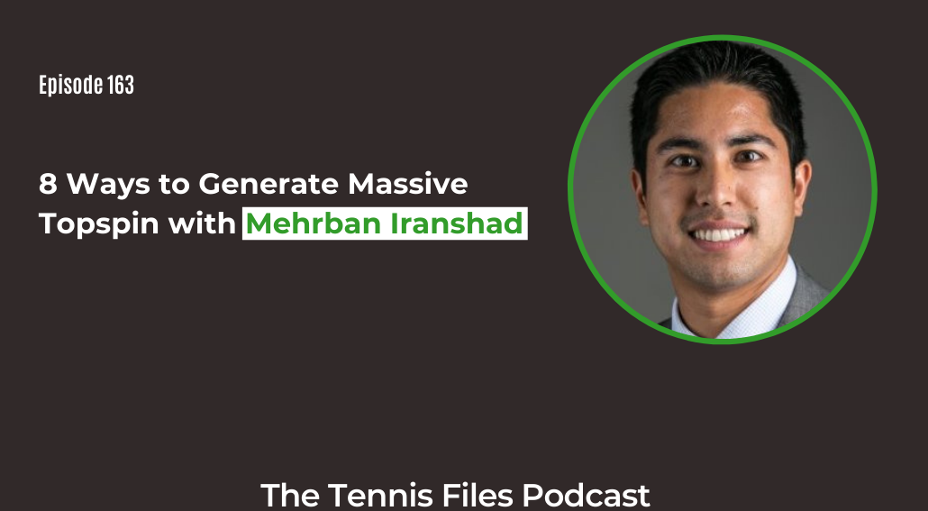 FB TFP 163_ 8 Ways to Generate Massive Topspin