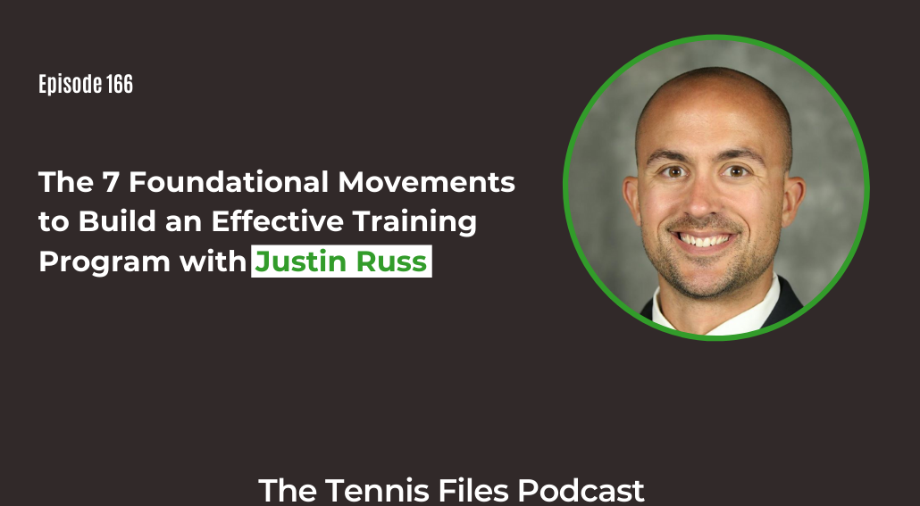 FB TFP 166_The 7 Foundational Movements to Build an Effective Training Program with Justin Russ