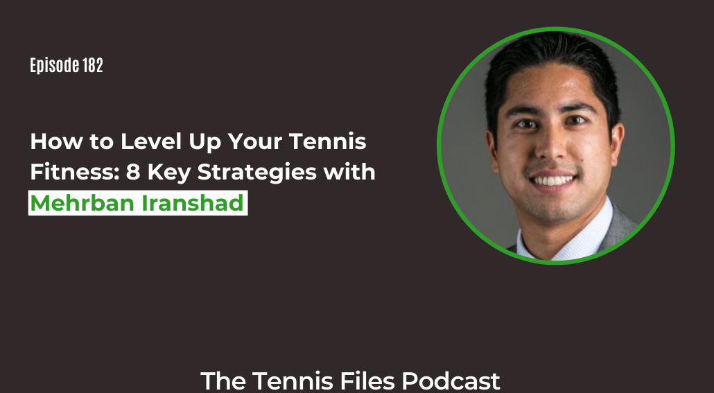 FB TFP 182_ How to Level Up Your Tennis Fitness 8 Key Strategies