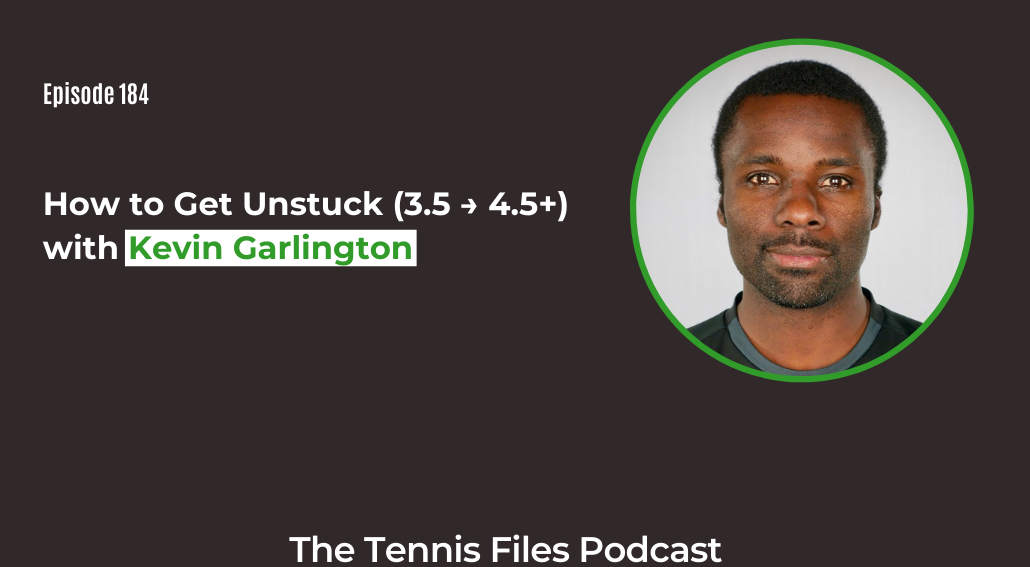 FB TFP 184_ How to Get Unstuck (3.5 → 4.5+) with Kevin Garlington