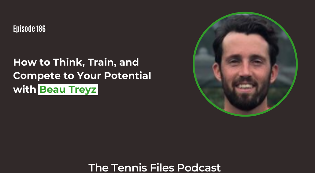 FB TFP 186_ How to Think, Train, and Compete to Your Potential with Beau Treyz