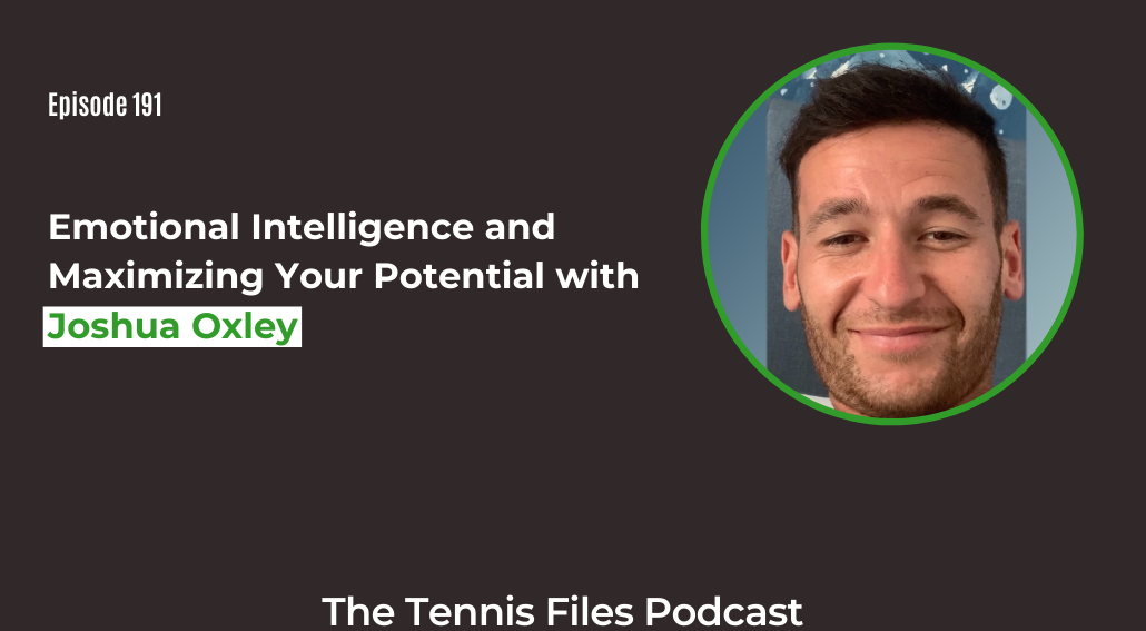 FB TFP 191_ Emotional Intelligence and Maximizing Your Potential with Joshua Oxley