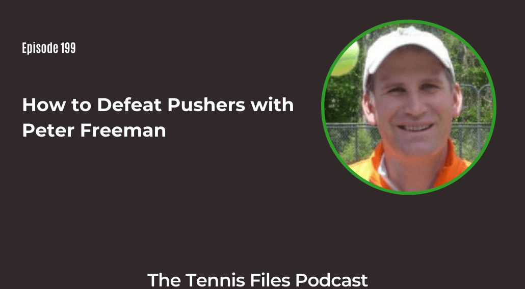 FB TFP 199_ How to Defeat Pushers with Peter Freeman