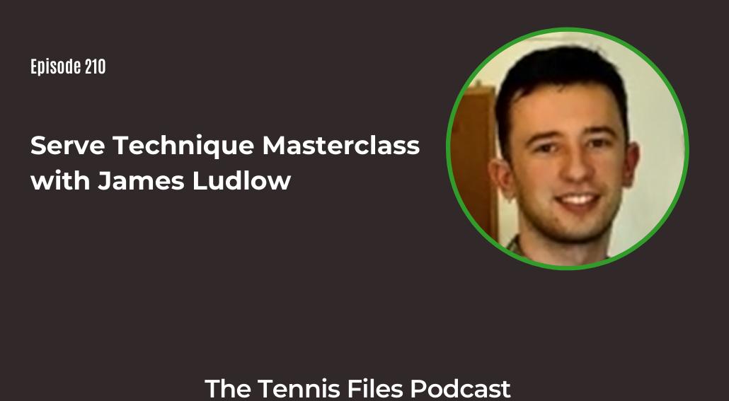 FB TFP 210 Serve Technique Masterclass with James Ludlow