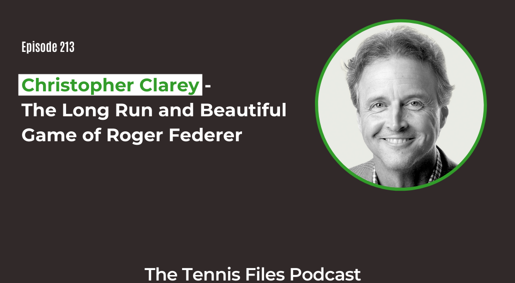 FB TFP 213_ Christopher Clarey - The Long Run and Beautiful Game of Roger Federer