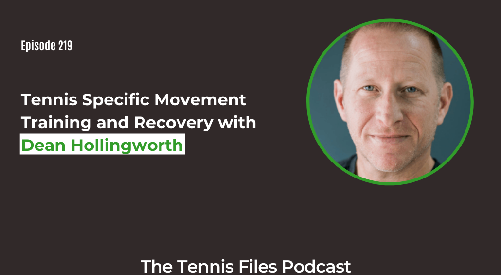 FB TFP 219_ Tennis Specific Movement Training and Recovery with Dean Hollingworth